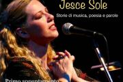 """ANGELO SIMEONE PRESENTA: SABRINA MARCIANO """"JESCE SOLE"""", STORIE DI MUSICA, POESIA E PAROLE  SABATO 26 OTTOBRE 2019, ORE 20.00 (AENEAS LANDING RESORT)"""