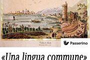 «Una lingua commune»: Gaeta tra X e XVII secolo: storia e antiquaria, lingua e cultura